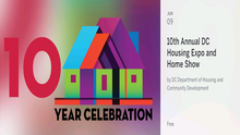 Are You Interested in Buying a Home in DC? Then, You Should Attend the 10th Annual DC Housing Expo and Home Show on June 9th