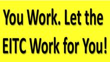 Attention DC: EITC-It's Your Money. Get It!