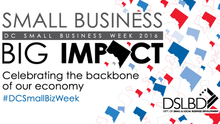 Attention DC Small Business Entrepreneurs: DSLBD and #DCSmallBizWeek