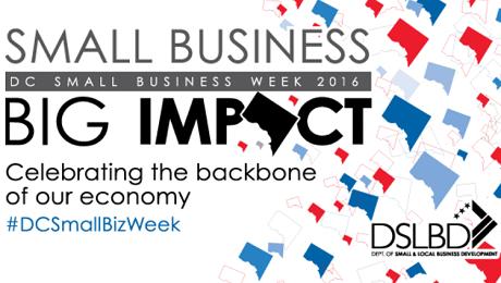 Attention DC Small Business Entrepreneurs: DSLBD and #DCSmallBizWeek