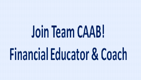 CAAB is Seeking a Financial Educator & Coach