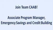 CAAB is Seeking an Associate Program Manager, Emergency Savings and Credit Building