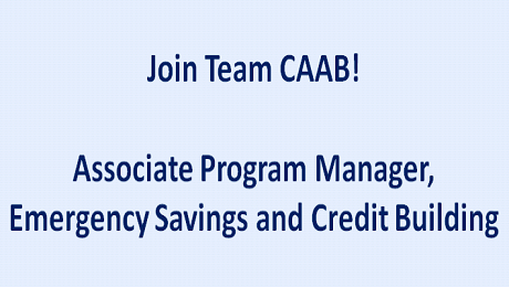 CAAB is Seeking an Associate Program Manager, Emergency Savings and Credit Building