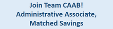 CAAB Seeks an Administrative Associate, Matched Savings