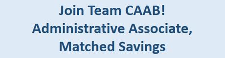 CAAB Seeks an Administrative Associate, Matched Savings
