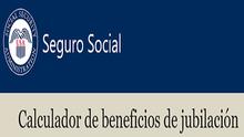 Calculador de Beneficios de Jubilación del Seguro Social