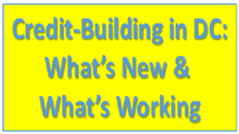 Credit-Building in DC: What's New & What's Working