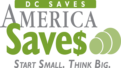 DC Residents are Encouraged to Open a Bank/Credit Union Account, Set a Savings Goal, Make a Savings Plan and Save Automatically