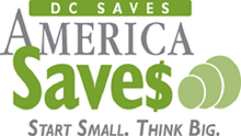 DC Residents are Encouraged to Open a Bank/Credit Union Account, Set a Savings Goal, Make a Savings Plan and Save
