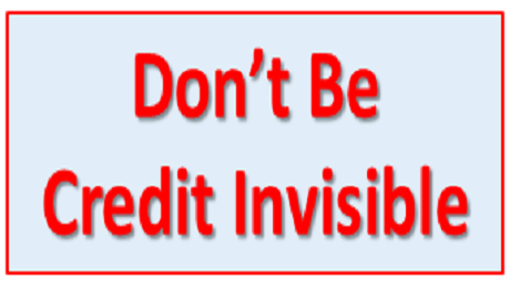 Don't Be Credit Invisible
