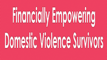 Financially Empowering Survivors of Domestic Violence in the Greater DC Area