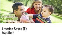 Great Savings Tools & Resources in Spanish from America Saves (En Español)