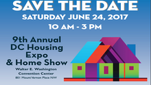 If You Are Interested in Buying a Home in DC, You Should Attend the 9th Annual DC Housing Expo and Home Show on June 24th