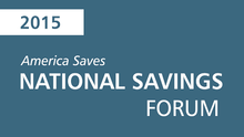 Information on the America Saves 2015 National Savings Forum
