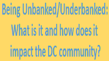 Invitation to Attend 9/24 Event on Being Unbanked/Underbanked: What is it and how does it impact the DC community?