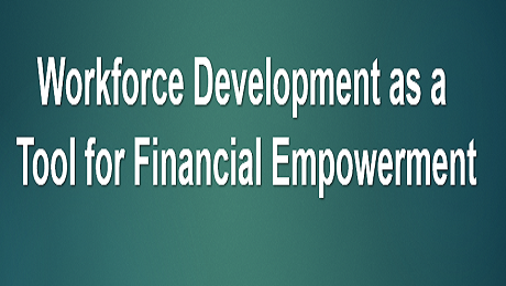On November 2nd You Are Invited to Discuss Workforce Development as a Tool for Financial Empowerment in DC