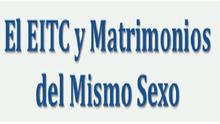 Para el EITC y Otros Créditos Tributarios el IRS Reconoce Matrimonios del Mismo Sexo