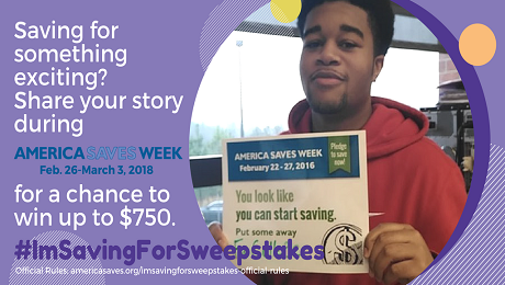Share Your Savings Goal for a Chance to Win up to $750 in the #ImSavingForSweepstakes