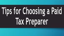 Tips for Choosing a Paid Tax Preparer