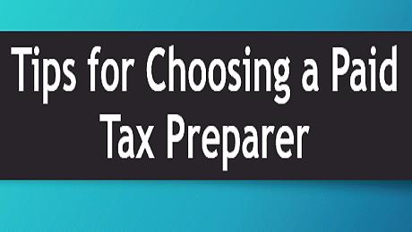 Tips for Choosing a Paid Tax Preparer