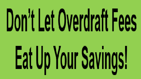 Tips to Reduce or Eliminate Overdraft Fees