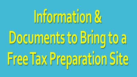What Information & Documents Do You Need to Bring to a Free Tax Preparation Site?