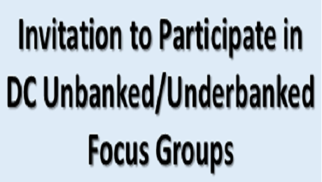 Who is Unbanked and Underbanked in Washington, DC? We Need to Know.