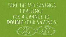 Will You Accept the Challenge to Save $50 More this July?